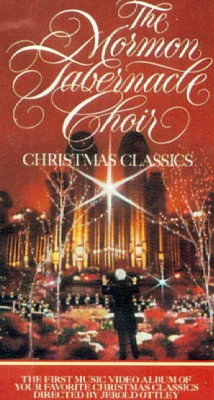 The Mormon Tabernacle Choir: Christmas Classics