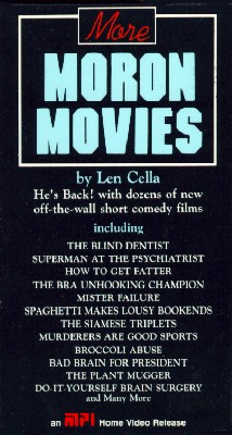 More Moron Movies