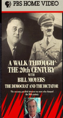 Bill Moyers' Walk Through the 20th Century: The Democrat and the Dictator