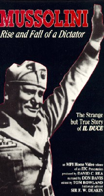 Mussolini: Rise & Fall of a Dictator