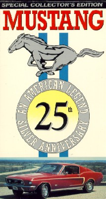 Mustang: An American Legend - 25th Silver Anniversary