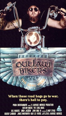 Outlaw Bikers - The Gang Wars