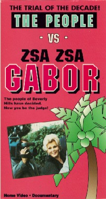 The People vs. Zsa Zsa Gabor