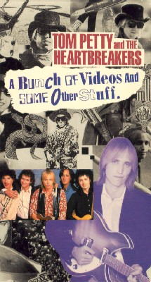 Tom Petty and The Heartbreakers: A Bunch of Videos and Some Other Stuff