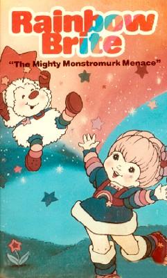 Rainbow Brite: Mighty Monstromurk Menace
