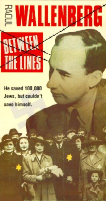 Raoul Wallenberg: Between the Lines