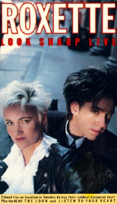 Roxette: Look Sharp Live