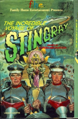 The Incredible Voyage of Stingray