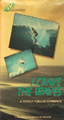 I Crave the Waves