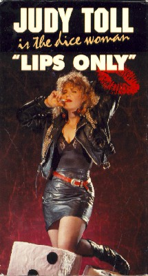Judy Toll Is the Dice Woman: Lips Only