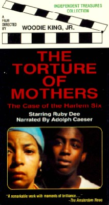 The Torture of Mothers: The Case of the Harlem Six