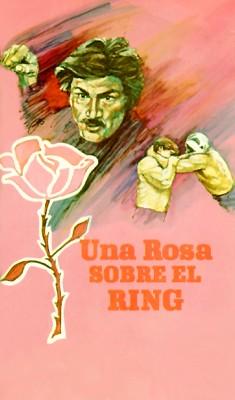 Una Rosa Sobre El Ring