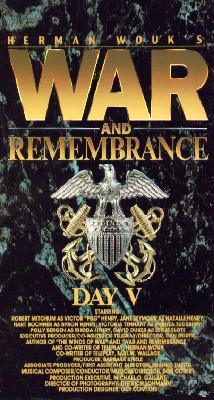 War & Remembrance, Part 5