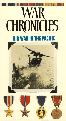 World War II: The War Chronicles - Air War in the Pacific