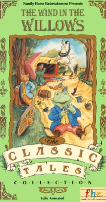 Classic Tales 4: The Wind in the Willows
