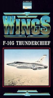 Wings, Vol. 3: Republic F-105 Thunderchief