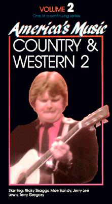 America's Music, Vol. 2: Country and Western 2