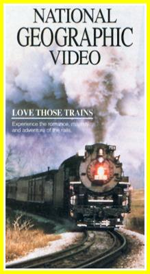National Geographic: Thrilling Trains - Love Those Trains