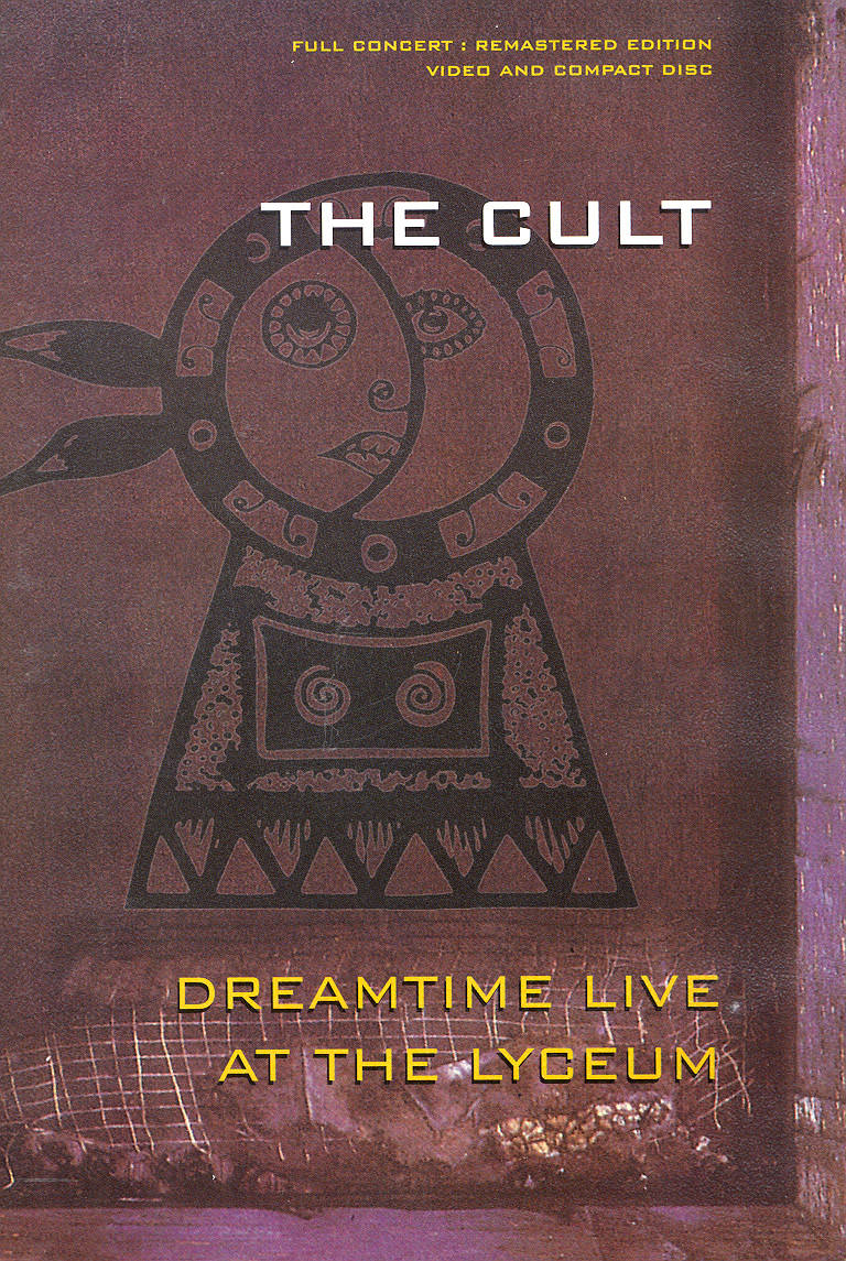 The Cult: Dreamtime - Live at the Lyceum