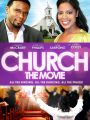 Church: The Movie