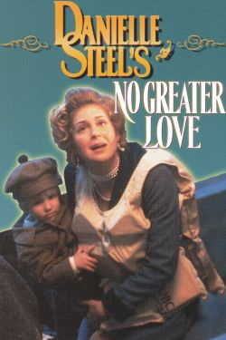 Danielle Steel's 'No Greater Love'