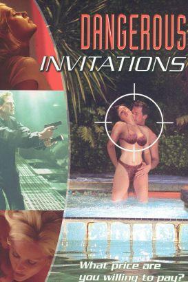 Dangerous Invitations