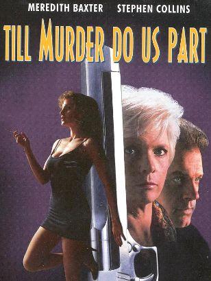 Till Murder Do Us Part (1992)
