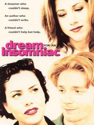 Dream for an Insomniac