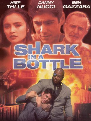 Shark in a Bottle (1998)