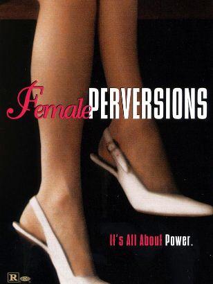 Female Perversions