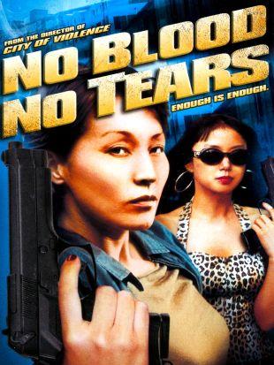 No Blood, No Tears