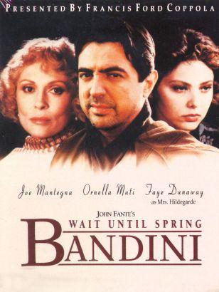 Wait Until Spring, Bandini (1990)