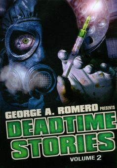 George A. Romero Presents: Deadtime Stories, Vol. 2