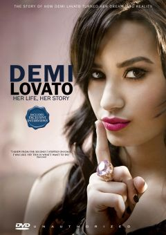Demi Lovato - Her Life, Her Story