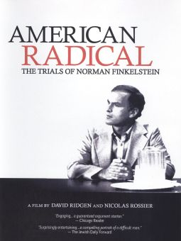 American Radical: The Trials of Norman Finkelstein