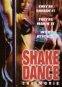 Shake Dance: The Movie