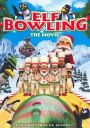 Elf Bowling: The Movie