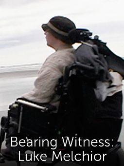 Bearing Witness: Luke Melchior