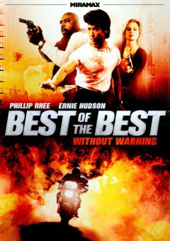 Best of the Best 4: Without Warning