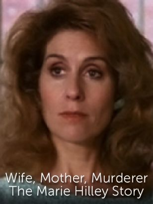 Wife, Mother, Murderer