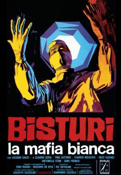 Bisturi: La Mafia Bianca