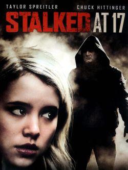 Stalked at 17