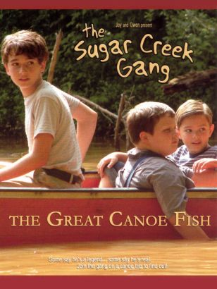 Sugar Creek Gang: The Great Canoe Fish