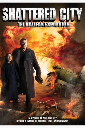 Shattered City: The Halifax Explosion (2002)
