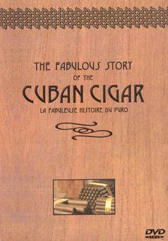 Fabulous Story of the Cuban Cigar