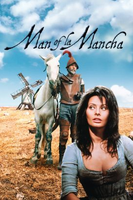 Don Quixote: Man of La Mancha