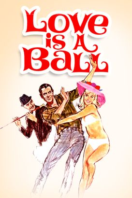 Love Is a Ball