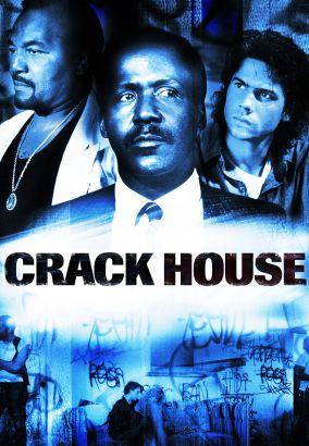 Crack House