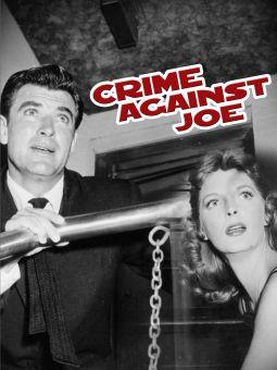 The Crime Against Joe