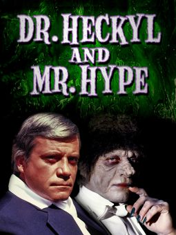Dr. Heckyl & Mr. Hype